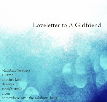 Loveletter to a Girlfriend